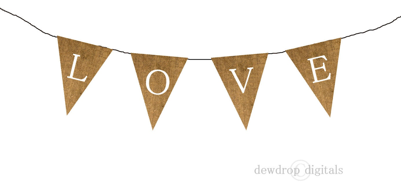 SALE Printable Burlap Love Bunting Banner INSTANT DOWNLOAD