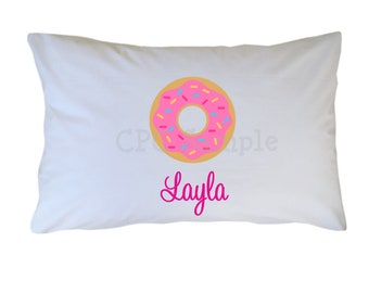 Donut Personalized Pillow Case Boy Girl Standard or Travel Size