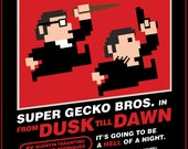 From Dusk Til Dawn 8-Bit Game Style Print - 12x16