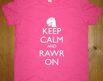 Kids Dinosaur Shirt Boys / Girls Shirt - Keep Calm and Rawr On - 8 Colors Available - Kids Tshirt Sizes 2T, 4T, 6, 8, 10, 12 - Gift Friendly