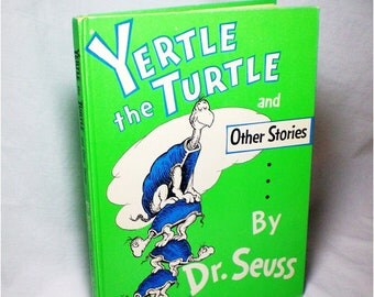 First Edition - Yertle the Turtle & Other Stories by Dr. Seuss - 1958 with dust jacket