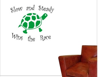 Turtle Wall Vinyl Decal - Turtle Slow and Steady Wins the Race Wall Sticker