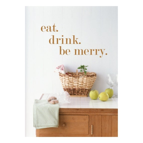 Eat Kitchen Decor Wall Decal : Eat drink and be merry kitchen wall art