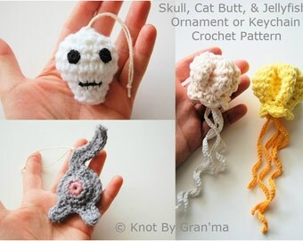 Crochet Patterns - Skull, Jellyfish, and Cat Butt Ornament or Keychains