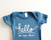 Funny baby gift - Hello I'm New Here (12-18 mo - teal)