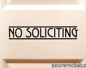"Simple No Soliciting Sign - No Soliciting Vinyl Decal - Art Nouveau - 31 Colors Avaliable - Retro Font - No Soliciting Door Cling - 1"" x 5.3"