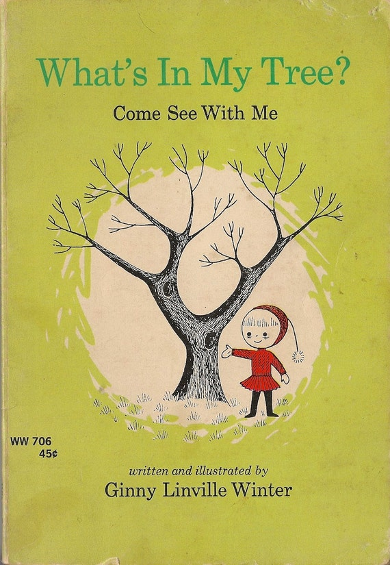 VINTAGE KIDS BOOK What's In My Tree Come See With Me
