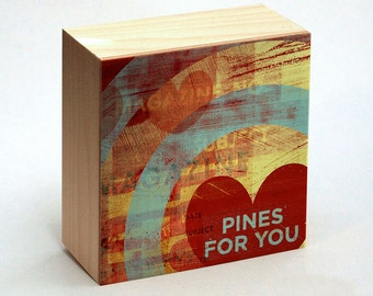 """Valentines Decor- Valentines Gift for Him- Pines for You Art Box- 4""""x4""""- Love Sign- Boyfriend Gift- Gift for Wife- Gift for Husband- Gifts"""