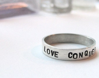 Love Conquers All stamped sterling silver ring - made to order