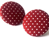 FREE SHIPPING!!! Burgundy and White Polka Dots - Large Fabric Covered Button Earrings