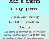 Add a charm to my design, purchase with another Risky Beads listing including keychains, necklaces, or beaded bracelets