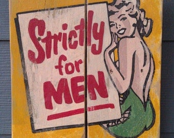 Strictly for Men, Old Matchbook Cover art, Vintage-looking pallet wood sign, hand made, hand painted, man cave