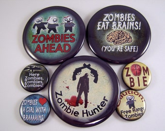 "Zombie Pins, 1"" and 2.25"" Size Pinback Buttons"