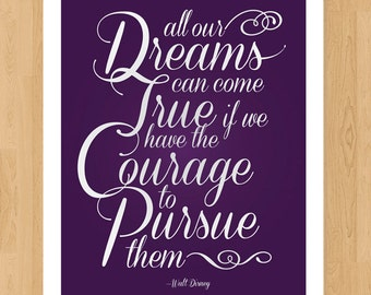 Dreams and Courage - 8 x 10 Print