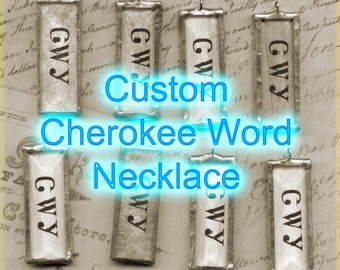 CUSTOM Cherokee Language Pendant - Any single (ONE) word you want