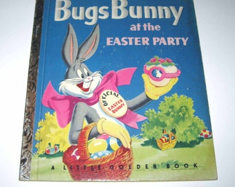Bugs Bunny at the Easter Party Vintage 1950s Children's Little Golden Book