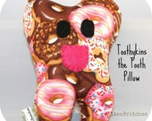 Toothykins the Tooth Fairy Pillow- Doughnuts