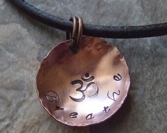 BREATHE Necklace, Om Necklace, Aum Necklace, Ohm Necklace, Pranava Necklace, Yoga Necklace, Meditation Necklace, Namaste Necklace, Rustic