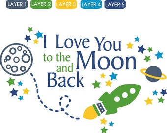I love you to the Moon and Back Rocket - Vinyl Wall Decal Item KC110