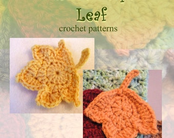 Instant Dowload leaf PATTERNs - 2 Fast and EASY Fall Maple Leaf Crochet Applique Patterns - Autumn Leaves Crochet pattern