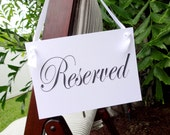 Reserved Wedding Sign - Script - White or Ivory