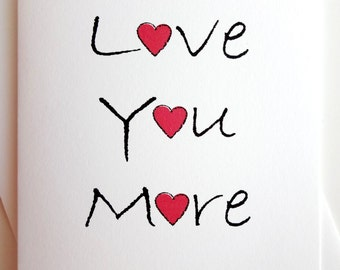 Love You More card - Anniversary - Birthday - Wedding - Groom