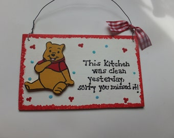 Kitchen Winnie the Pooh Wall Hanging - This Kitchen Was Clean Yesterday ...