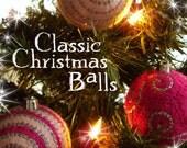 30) Classic Christmas Balls