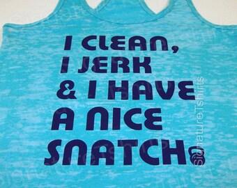 Burnout Tank Top | I Clean I Jerk I Have a Nice Snatch | Kettlebell Tank | Women's Workout Tank | Gym Shirt | Womens Workout Tank Top