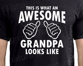 Grandpa Shirt This is what an Awesome Grandpa looks like tshirt shirt Grampa shirt Funny grandpa gift Awesome grandpa shirt Black Blue Grey