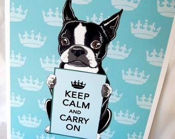 Keep Calm Boston Terrier with Crown - 8x10 Eco-friendly Print