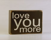Wedding Gift, Bride Gift, Groom Gift - Love You More by Rusty Cricket