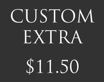 Custom Extra - 11.50
