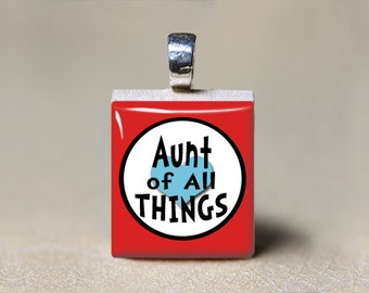 Aunt Jewelry, Aunt Necklace, Aunt Gift, Aunt of All Things Scrabble Pendant, Auntie Gift, Best Aunt Ever, Aunt Charm
