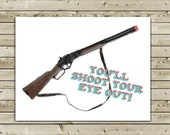 A Christmas Story BB Gun Christmas Greeting Card -- You'll shoot your eye out
