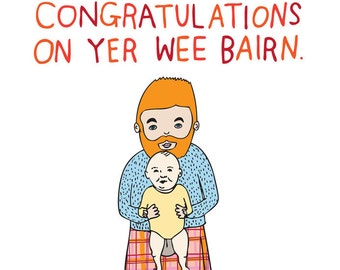 Baby Card - Congratulations On Yer Wee Bairn