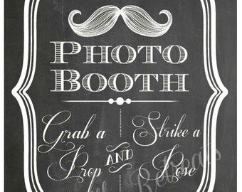 DIY. PRINTABLE PDF. Photo Booth Sign. Photo Booth Prop. Photobooth Prop. Photo Booth.Chalkboard Sign, Wedding Reception. Mustache Bash