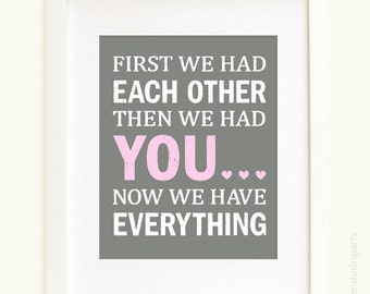First We Had Each Other 8x10 Art Print in light pink and gray