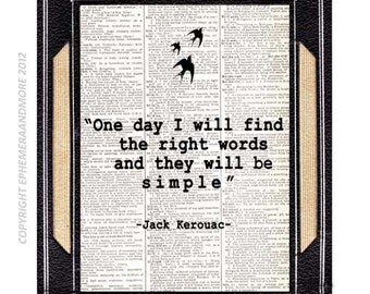 Jack Kerouac QUOTE art print wall decor poster literary words writer writing simplicity black white on vintage dictionary book page 8x10,5x7