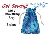 Easy Drawstring Bag, pattern download sewing pattern think - Party Favor or Gift bags