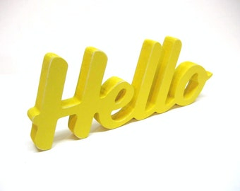 Wood Hello Sign - 4 Inch Shelf Sitter Style - Office or Home Decor - Greeting - Painted Lemon Yellow - Spring Decor