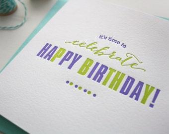Letterpress Birthday Card - Happy Birthday Card - Celebrate Birthday