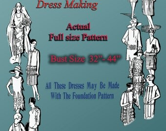 Downton Abbey 20s Flapper dress Foundation pattern Dress Bust Sizes 32-44 inches