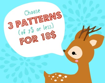 Choose 3 PDF Patterns (of 7 dolars or less) for 18 dolars