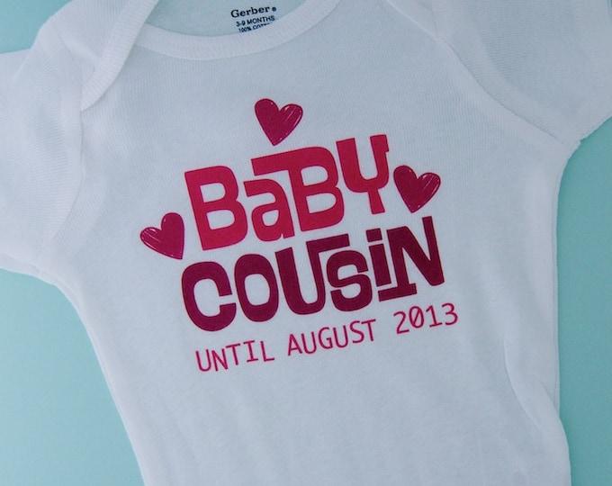 Boy's or Girl's Valentine Pregnancy Announcement Baby Cousin status Expiring Shirt or Onesie