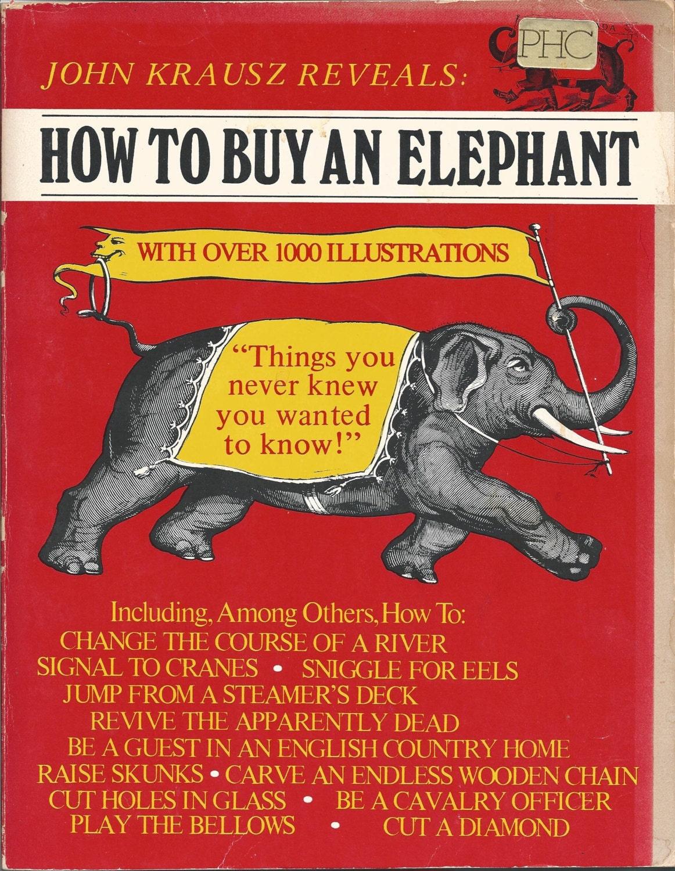 How to Buy an Elephant Krausz