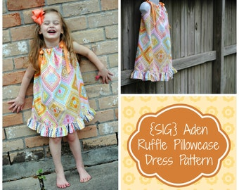 INSTANT Download SIG Aden Ruffle Trim Pillowcase Dress Pattern eBook - Size