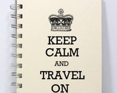 Travel Journal Notebook Sketch Book Diary - Keep Calm and Travel On - Small Notebook 5.5 x 4.25 Inches - Ivory
