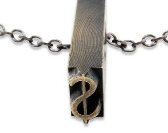 Dollar Sign - Brass Vintage Letterpress Necklace - Personalized - Other Letters Available