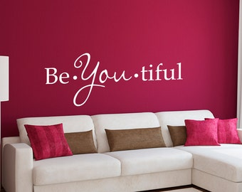Be You tiful Decal - Beautiful Wall Decal - Extra Large